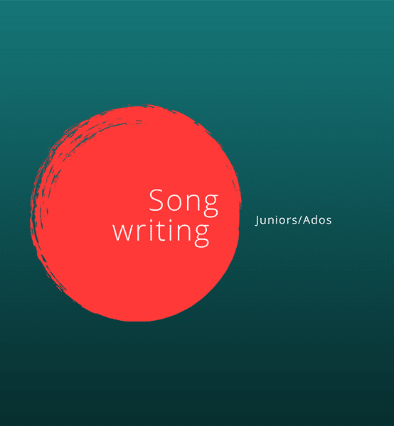 Atelier Songwriting Junior/Ados