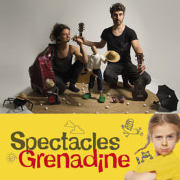 Bloutch, Spectacle Grenadine