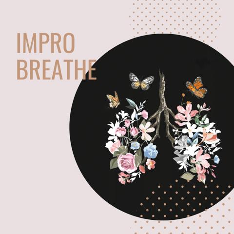Impro Breathe